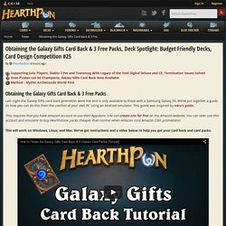 Obtaining the Galaxy Gifts Card Back & 3 Free Packs, Deck Spotlight: Budget Friendly Decks, Card Design Competition #25 - News