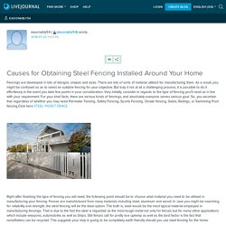 Causes for Obtaining Steel Fencing Installed Around Your Home: easonably54