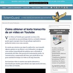 Cómo obtener el texto transcrito de un vídeo en Youtube