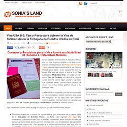 Visa USA B-2: Tips y Pasos para obtener la Visa de Turismo desde la Embajada de Estados Unidos en Perú ~ Sonia's Land