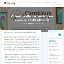 Obtenir le silence pendant un exercice PPMS intrusion