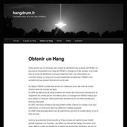 Obtenir un Hang