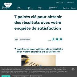 7 points clé pour obtenir des résultats avec votre enquête de satisfaction - Webhelp