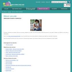 Obtenir une aide - Services d'aide à domicile - Bien vivre chez soi