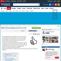 Obtenir des témoignages clients sur le web