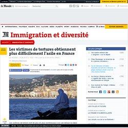 Les victimes de tortures obtiennent plus difficilement l'asile en France