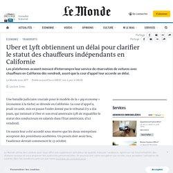 Uber et Lyft obtiennent un délai pour clarifier le statut des chauffeurs indépendants en Californie Publié le 21 août 2020