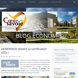 DOM'INNOV obtient sa certification ATEx ! – Blog économie
