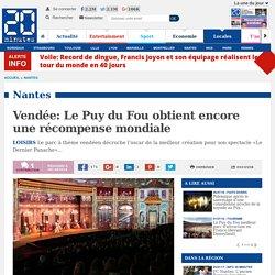 Vendée: Le Puy du Fou obtient encore une récompense mondiale