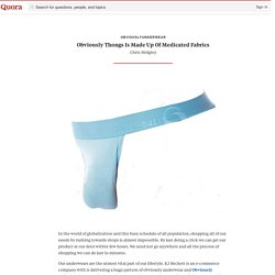 Obviously Thongs Is Made Up Of Medicated Fabrics - obviouslyunderwear - Quora