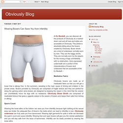 Obviously Blog: Wearing Boxers Can Save You from Infertility