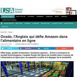 Ocado, l'Anglais qui défie Amazon dans...