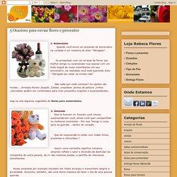 5 Ocasioes para enviar flores e presentes