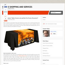 Why Custom Table Covers are perfect for Every Occasion? ~ Online Shopping and Services
