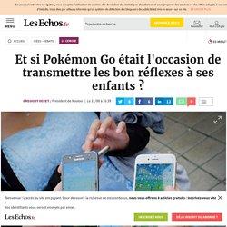 Et si Pokémon Go était l'occasion de transmettre les bon réflexes à ses enfants ?, Le Cercle