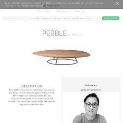 PEBBLE, Occasional Tables Designer : Air Division