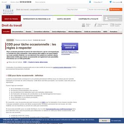 CDD pour tâche occasionnelle : les règles à respecter - Editions Tissot