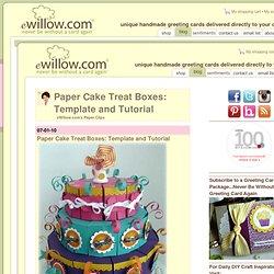 Paper Cake Treat Boxes Tutorial
