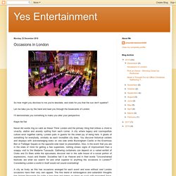 Yes Entertainment: Occasions in London
