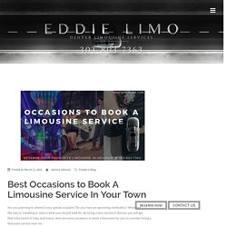 Occasions to Book a Limousine Service