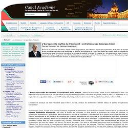 L'Europe et le mythe de l'Occident : entretien avec Georges Corm