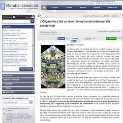 L'Oligarchie a fait un rêve : le mythe de la démocratie occidentale
