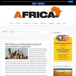 Nel Sahara occidentale rischia di riaccendersi la guerra?