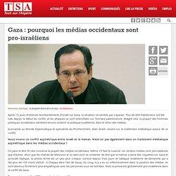 Gaza : pourquoi les médias occidentaux sont pro-israéliens
