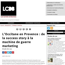 L'Occitane en Provence : de la success story à la machine de guerre marketing