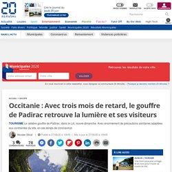Occitanie: Avec trois mois de retard, le gouffre de Padirac retrouve la lumière et ses visiteurs...