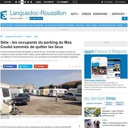 Sète : les occupants du parking du Mas Coulet sommés de quitter les lieux - France 3 Languedoc-Roussillon