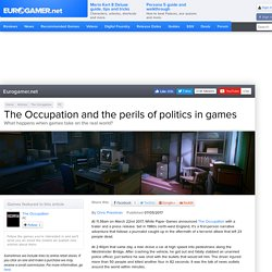 The Occupation and the perils of politics in games