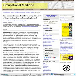 Post-traumatic stress disorder in occupational settings: anticipating and managing the risk