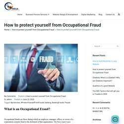 How to protect yourself from Occupational Fraud - Omega Consultants