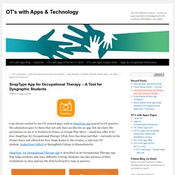 SnapType App for Occupational Therapy – A Tool for Dysgraphic Students