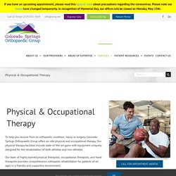 Regain Your Strength and Confidence with Physical Therapy Colorado Springs CO