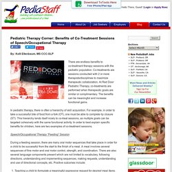 Pediatric Therapy Corner: Benefits of Co-Treatment Sessions of Speech/Occupational Therapy