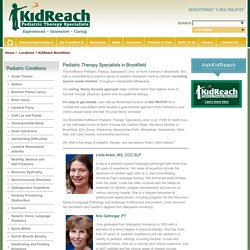 Pediatric Physical, Occupational and Speech Therapy, Brookfield, Wis.
