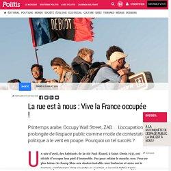 La rue est à nous : Vive la France occupée! par Pauline Graulle