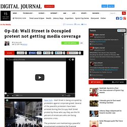 Op-Ed: Wall Street is Occupied protest not getting media coverage