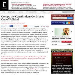 Occupy the Constitution: Get Money Out of Politics!