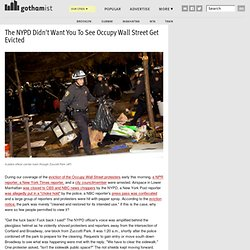 The NYPD Didn't Want You To See Occupy Wall Street Get Evicted