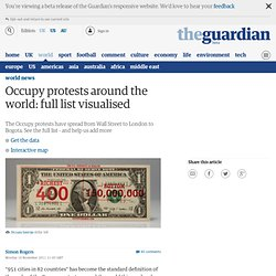 Occupy protests around the world: full list visualised | News