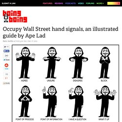 Occupy Wall Street hand signals, an illustrated guide by Ape Lad