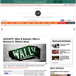 OCCUPY: Why It Started. Who's Behind It. What's Next.