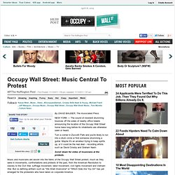 Occupy Wall Street: Music Central To Protest