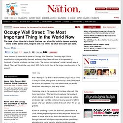 Occupy Wall Street: The Most Important Thing in the World Now