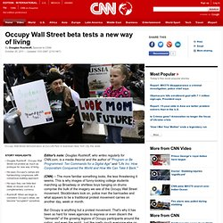 Occupy Wall Street beta tests a new way of living