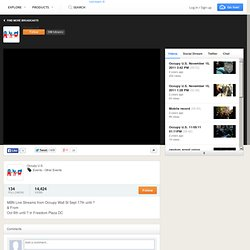 Occupy U.S. on USTREAM: MBN Live Streams from Occupy Wall St Sept 17th until ? & From Oct 6th until ? in Freedom Plaza DC.