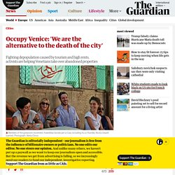 Occupy Venice: 'We are the alternative to the death of the city'